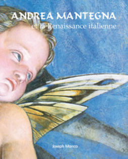 Manca, Joseph - Andrea Mantegna et la Renaissance italienne, ebook