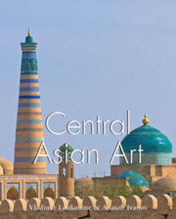 Ivanov, Anatoly - Central Asian Art, e-bok