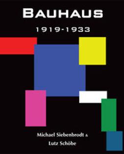 Schöbe, Lutz - Bauhaus, ebook