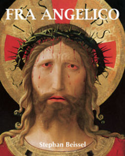Beissel, Stephan - Fra Angelico, ebook