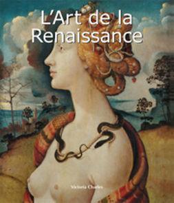 Charles, Victoria - L'Art de la Renaissance, ebook