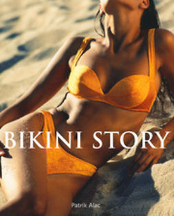 Alac, Patrik - Bikini Story, ebook
