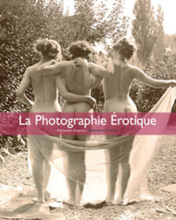 Dupoy, Alexandre - La Photographie érotique, ebook