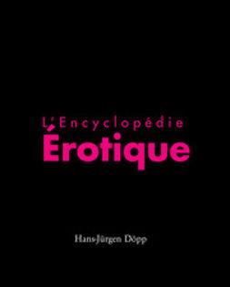 Döpp, Hans-Jürgen - L'Encyclopédia érotica, ebook