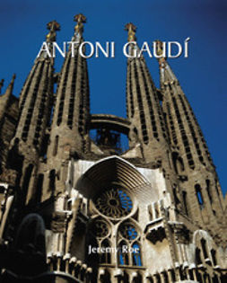 Roe, Jeremy - Antoni Gaudí, ebook