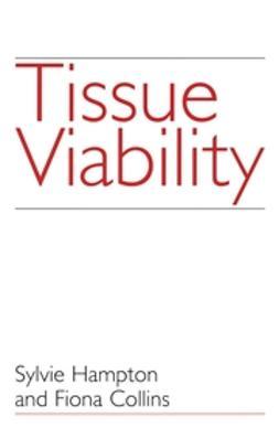 Collins, Fiona - Tissue Viability, ebook
