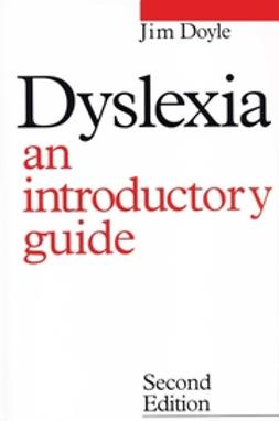 Doyle, James - Dyslexia: An Introduction Guide, ebook
