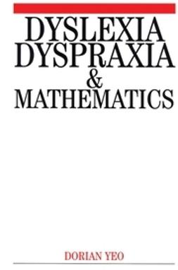Yeo, Dorian - Dyslexia, Dyspraxia and Mathematics, e-bok
