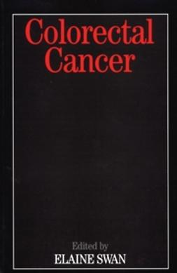 Swan, Elaine - Colorectal Cancer, ebook