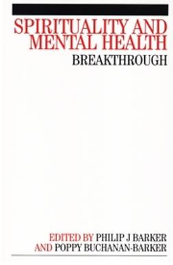 Barker, Phil - Spirituality and Mental Health: Breakthrough, ebook