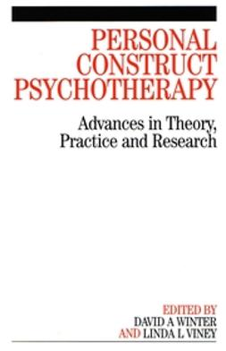 Winter, David - Personal Construct Psychotherapy: Advances in Theory, Practice and Research, ebook