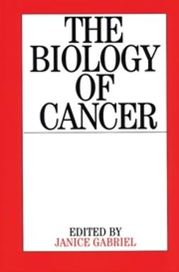 Gabriel, Janice - The Biology of Cancer, ebook
