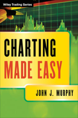 Murphy, John J. - Charting Made Easy, e-kirja