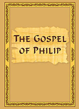Antonov, Vladimir - The Gospel of Philip, ebook