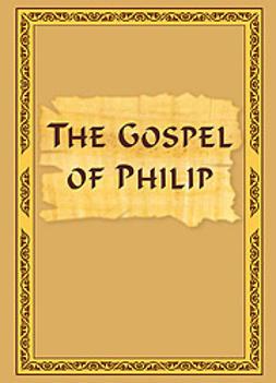 Antonov, Vladimir - The Gospel of Philip, e-bok