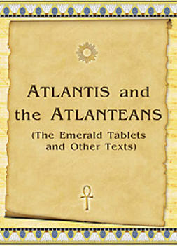 Antonov, Vladimir - Atlantis and the Atlanteans (The Emerald Tablets and Other Texts), e-kirja