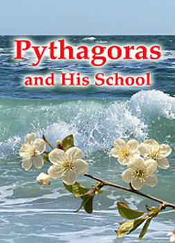 Antonov, Vladimir - Pythagoras and His School, e-kirja