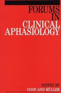 Code, Chris - Forums in Clinical Aphasiology, ebook