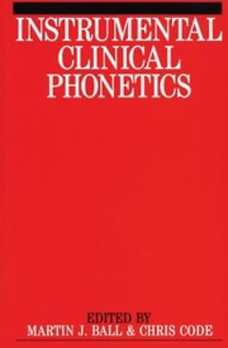 Ball, Martin J. - Instrumental Clinical Phonetics, ebook