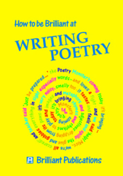 Yates, Irene - How to be Brilliant at Writing Poetry, ebook