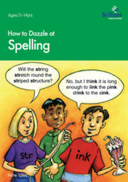 Yates, Irene - How to Dazzle at Spelling, ebook