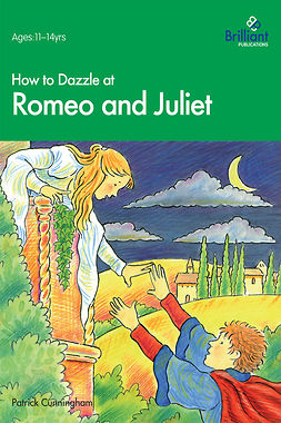 Cunningham, Patrick M. - How to Dazzle at Romeo and Juliet, ebook