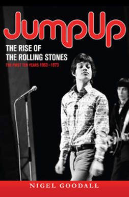 Goodall, Nigel - Jump Up  - The Rise of the Rolling Stones, ebook