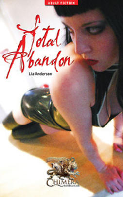 Anderssen, Lia - Total Abandon, ebook