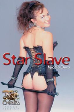 Dere, Nicole - Star Slave, ebook