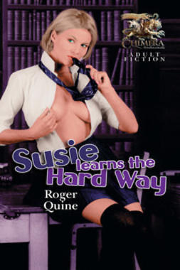 Quine, Roger - Susie Learns the Hard Way, ebook