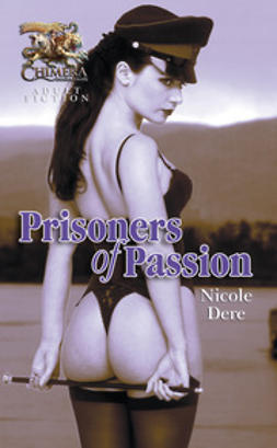 Dere, Nicole - Prisoners of Passion, ebook