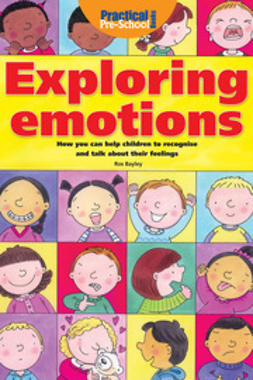 Bailey, Ros - Exploring Emotions, ebook