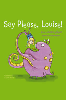 Harvey, Keith - Say Please, Louise!, ebook