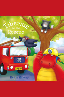 Harvey, Keith - Tiberius to the Rescue, ebook