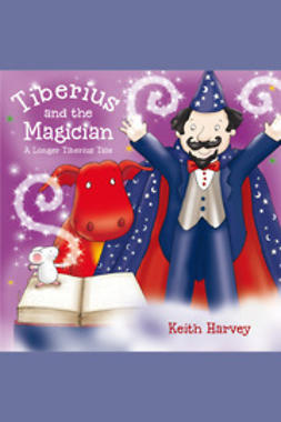 Harvey, Keith - Tiberius and the Magician, ebook
