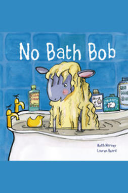 Harvey, Keith - No Bath Bob, e-bok