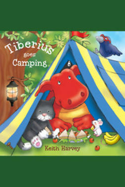 Harvey, Keith - Tiberius Goes Camping, ebook