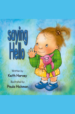 Harvey, Keith - Saying Hello, ebook