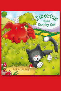 Harvey, Keith - Tiberius Meets Sneaky Cat, ebook