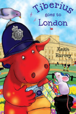 Harvey, Keith - Tiberius goes to London, ebook