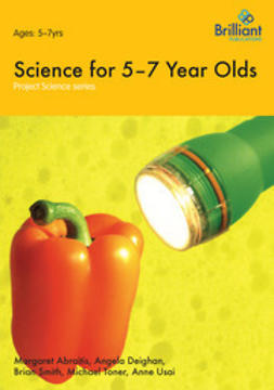 Abraitis, Margaret - Science for 5-7 Year Olds, ebook