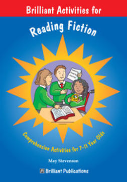 Stevenson, May - Brilliant Activities for Reading Fiction, ebook