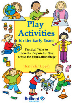 Uppal, Herjinder - Play Activities for the Early Years, e-bok
