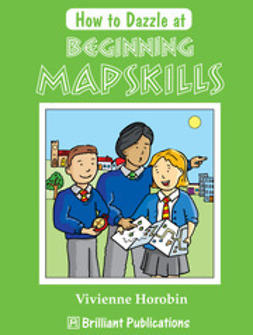 Horobin, Vivienne - How to Dazzle at Beginning Mapskills, ebook