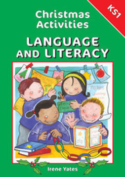 Yates, Irene - Christmas Activities for Language and Literacy KS1, ebook