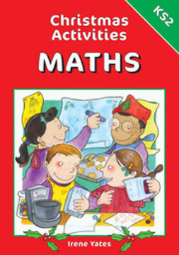 Yates, Irene - Christmas Activities for Maths KS2, e-bok