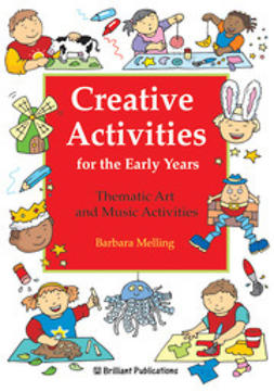 Melling, Barbara - Creative Activities for the Early Years, ebook