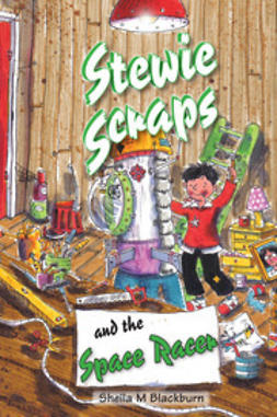 Blackburn, Sheila - Stewie Scraps and the Space Racer, ebook