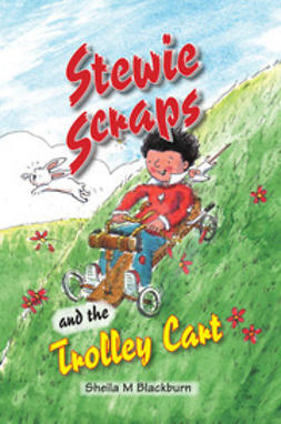 Blackburn, Sheila - Stewie Scraps and the Trolley Cart, ebook