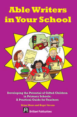 Moses, Brian - Able Writers in Your School, ebook